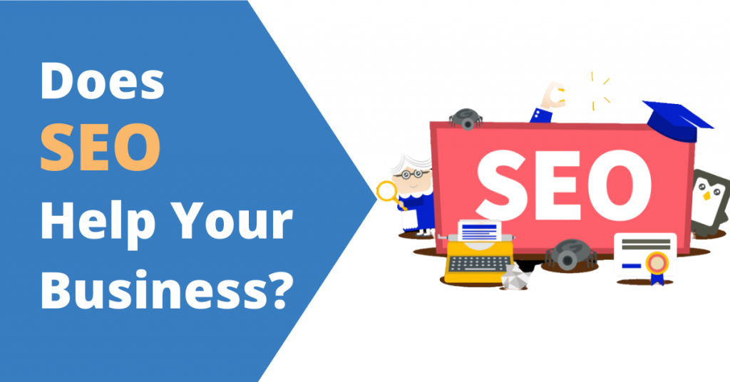 Does SEO Help Your Business